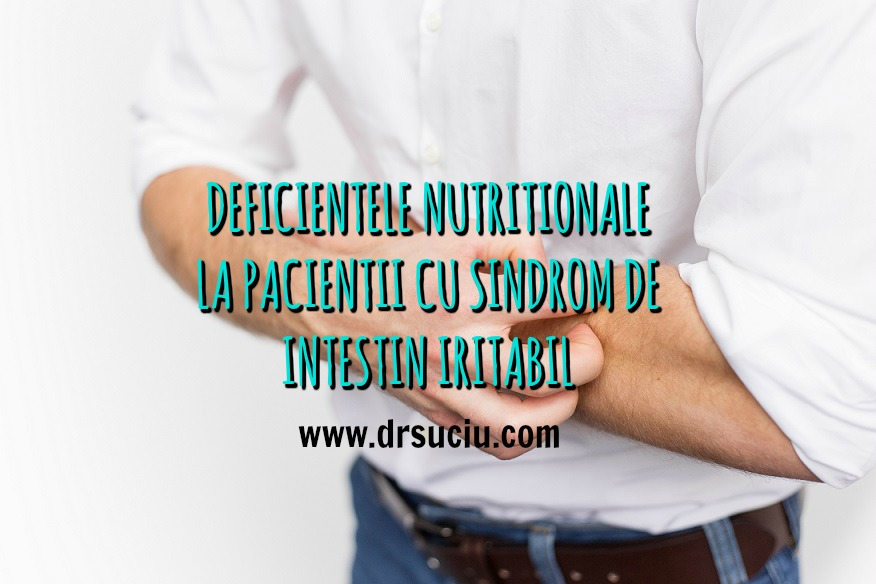 Photo drsuciu  Deficientele nutritionale in cadrul sindromului de intestin iritabil