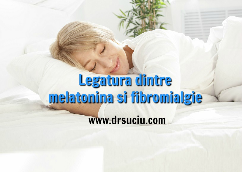 Photo drsuciu Legatura dintre melatonina si fibromialgie