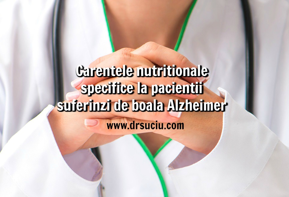 Photo drsuciu - carentele nutritionale  specifice - boala Alzheimer