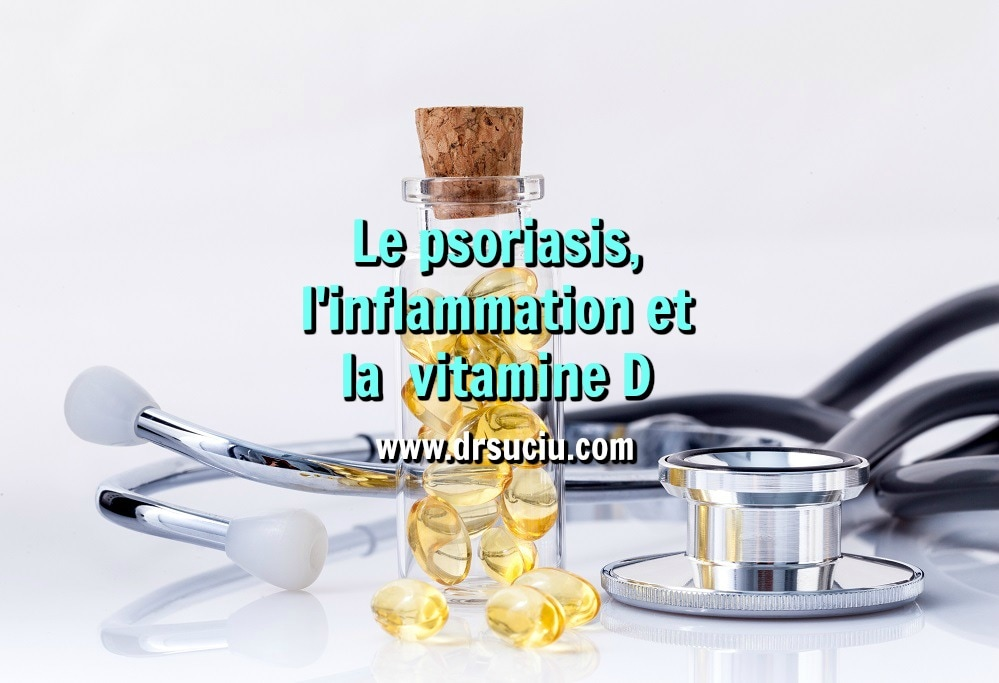 Photo drsuciu_psoriasis_inflammation_vitamine_D